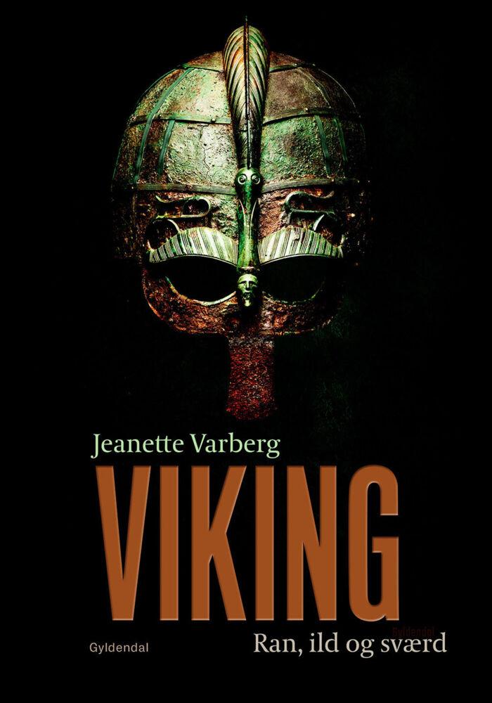 Viking. Ran, ild og sværd af Jeanette Varberg. Foto: omslag fra bogen